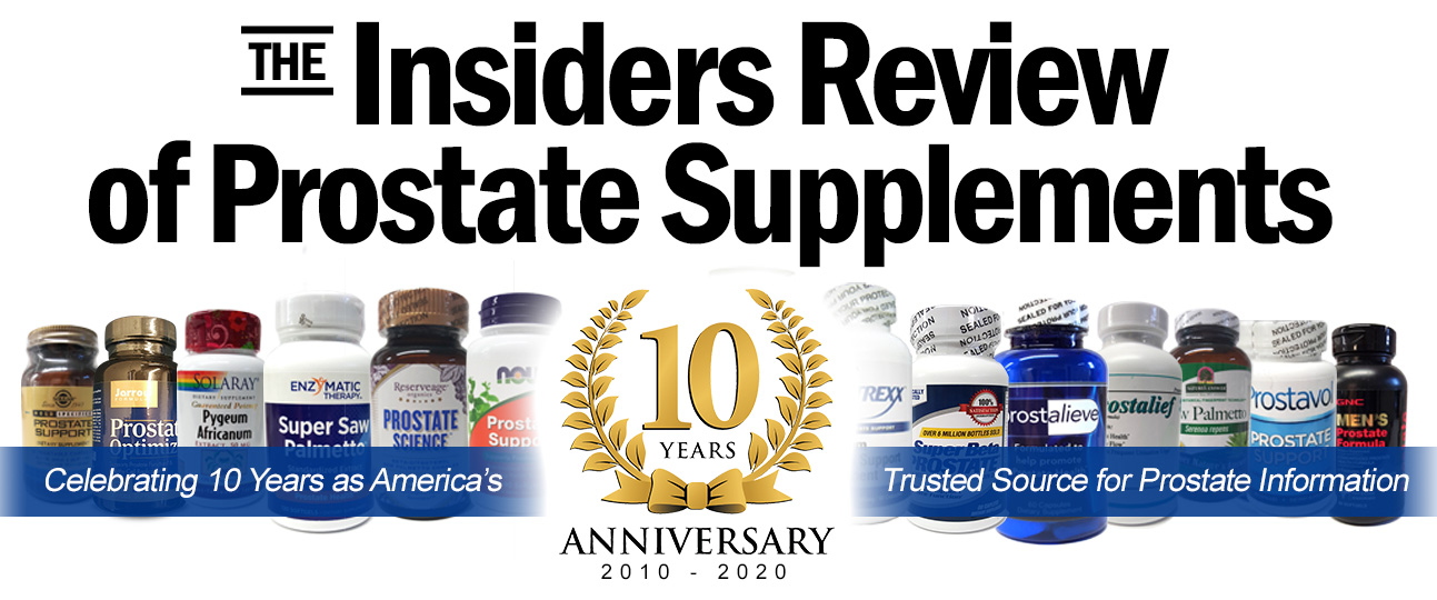 The Insiders Review of Prostate Supplements